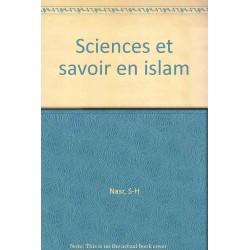 Sciences et savoir en Islam...