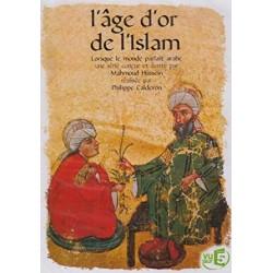 L'age d'or de l'Islam,...