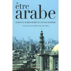Etre Arabe : Entretiens...