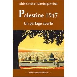 Palestine 1947 - Un partage...