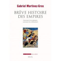 Brève histoire des empires...