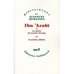 Ibn 'Arabi ou la quête du...