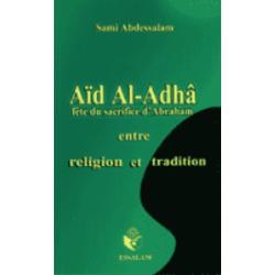 Aïd Al-Adhâ - Fête du...