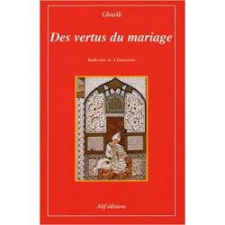 Des vertus du mariage (Epuisé)