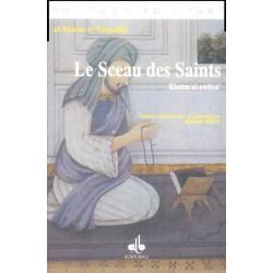 Le Sceau des Saints. Khatm...