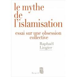 Le mythe de l'islamisation...