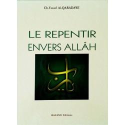 Le repentir envers Allâh...