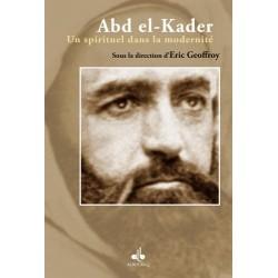 Abd-el-Kader. Un spirituel...