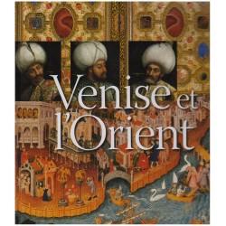 Venise et l'Orient...