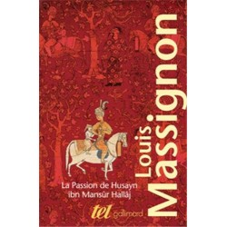 La Passion de Husayn Ibn...