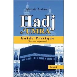 Hadj et 'Umra. Guide...
