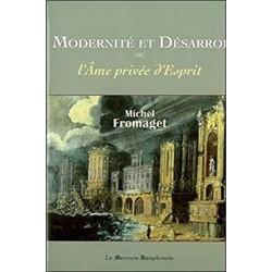 Modernité et désarroi, ou...
