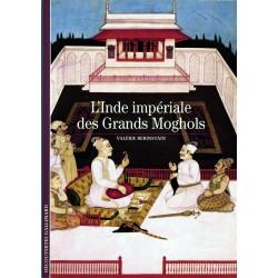 L'Inde impériale des Grands...