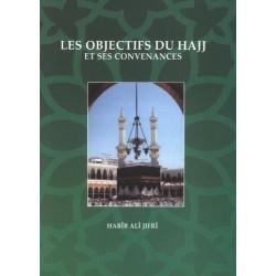 Les objectifs du Hajj et...
