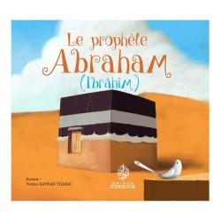 Le prophète Abraham (Ibrâhîm)