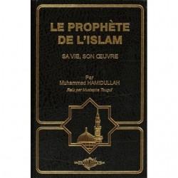 Le Prophète de l'Islam - Sa...
