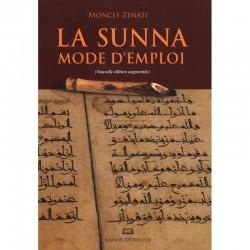 La Sunna. Mode d'emploi