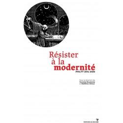 Résister à la modernité....