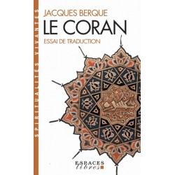 Le Coran. Essai de traduction