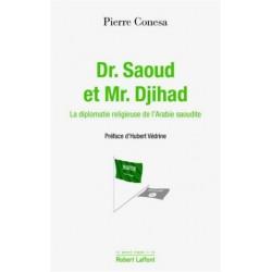 Dr. Saoud et Mr. Djihad -...