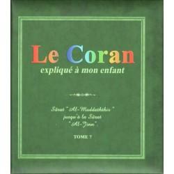 Le Coran expliqué à mon enfant. Tome 7